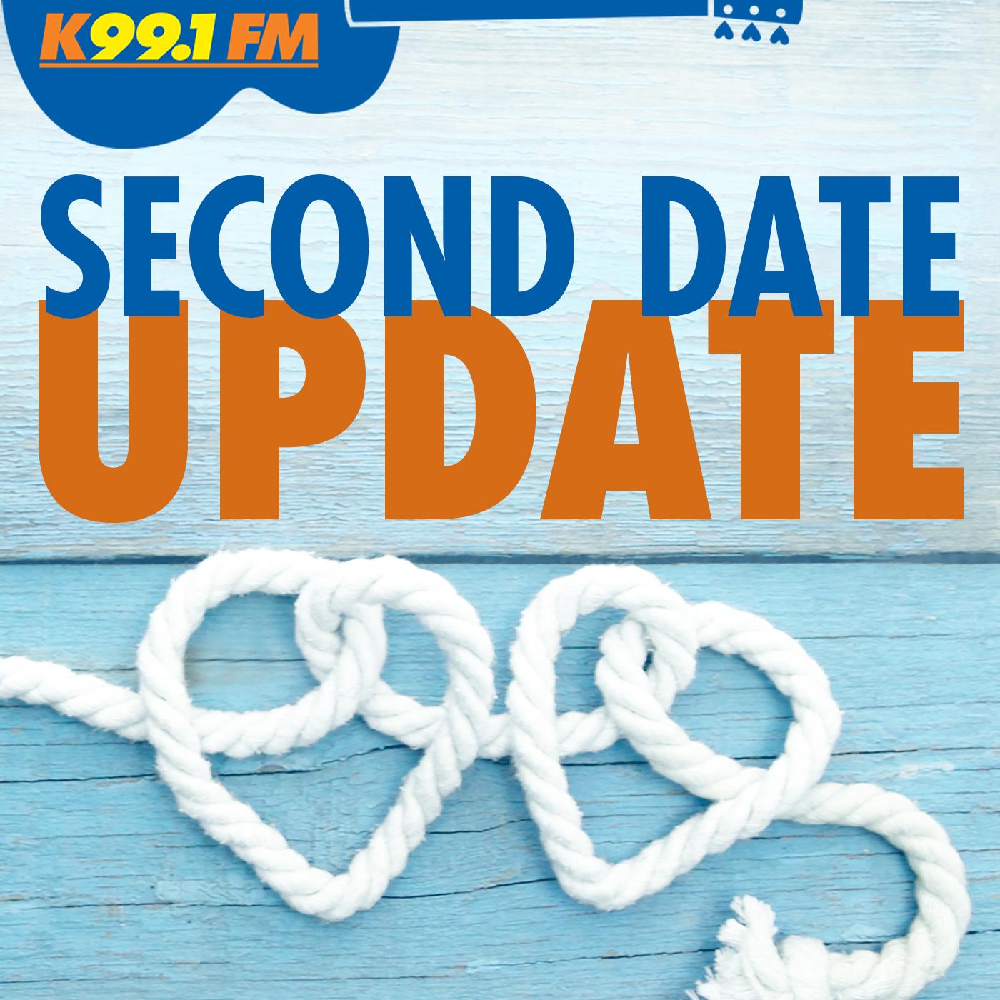 K99.1FM's Second Date Update