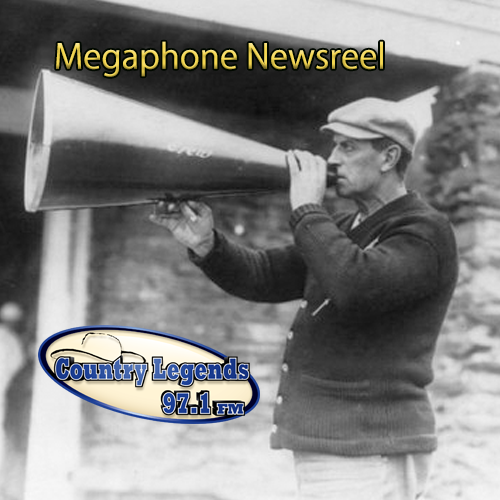 Megaphone Newsreel Country Legends 97.1