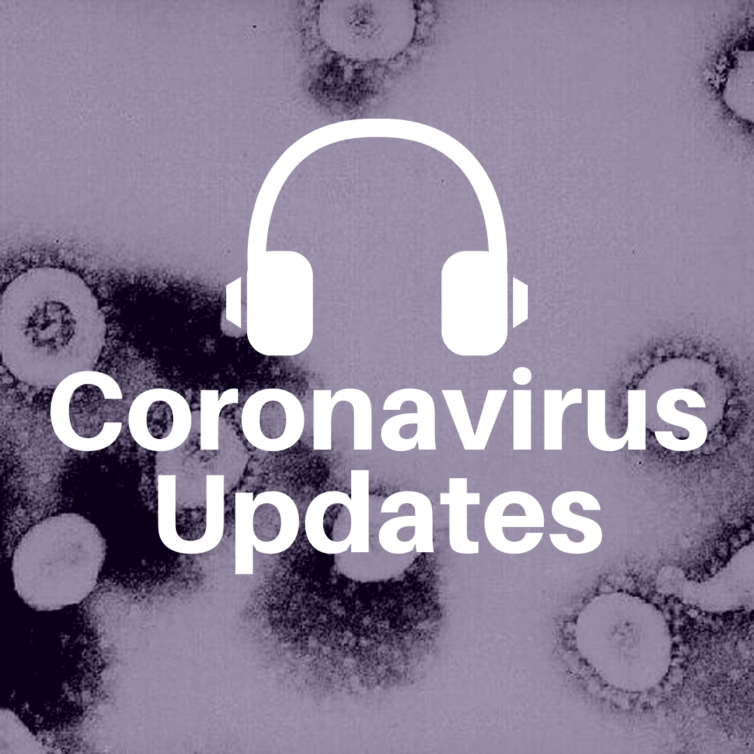 LISTEN: Coronavirus Updates
