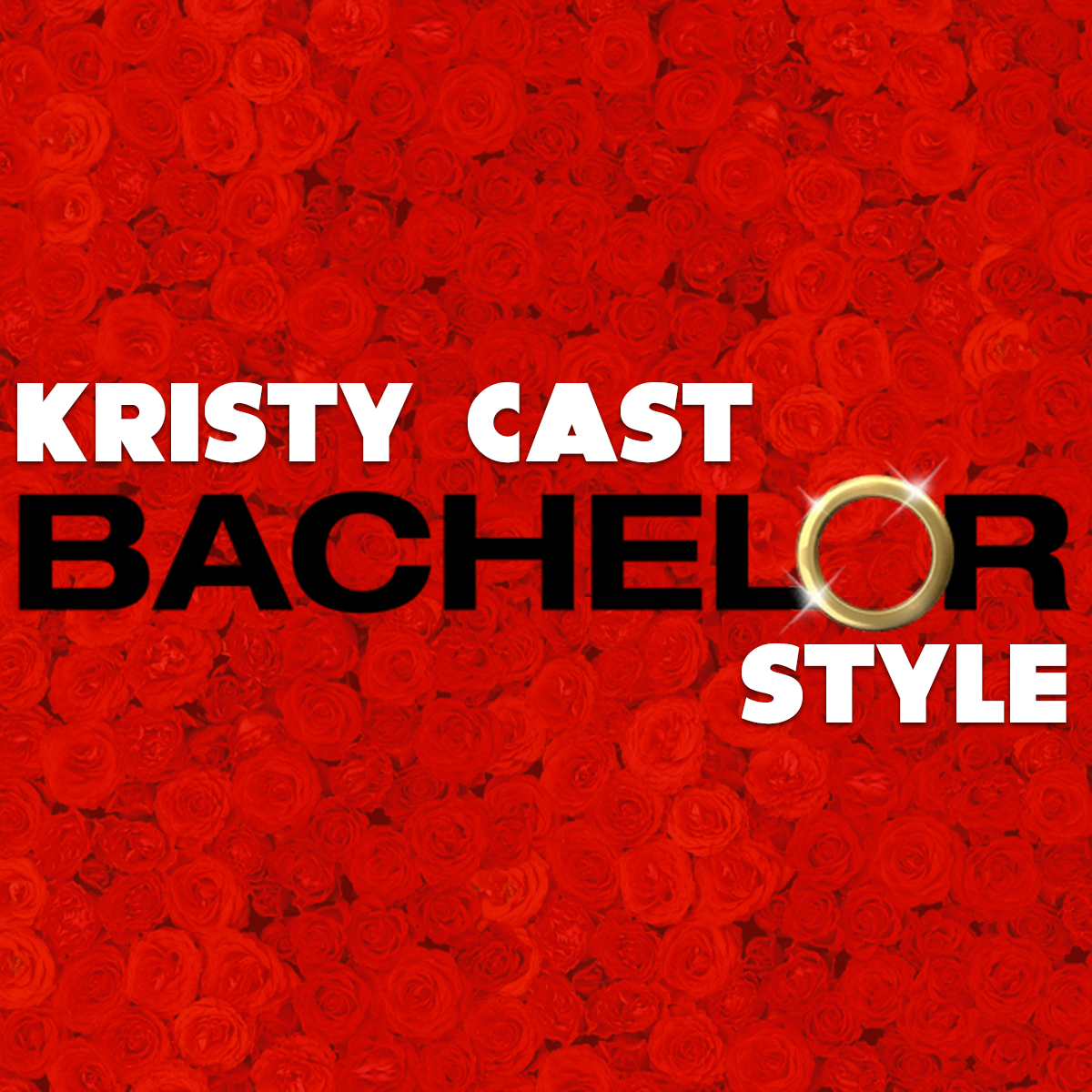 Kristy Cast - Bachelor Style